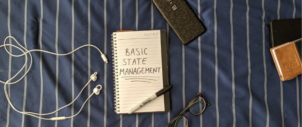 Cover image for ReactJS State Management: A Beginner's Perspective