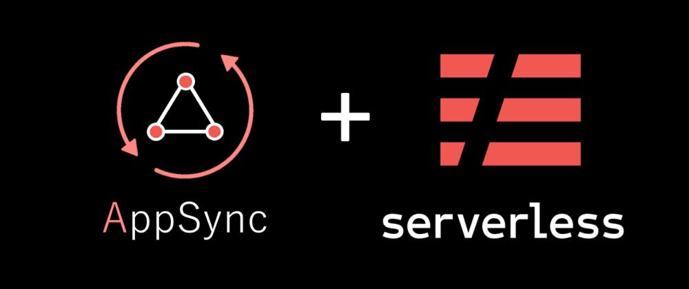 Cover image for AWS AppSync ToDo APIs with AWS Lambda Resolvers using Serverless Framework