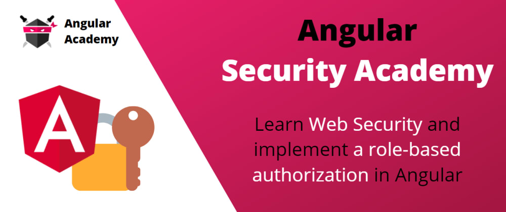 Cover image for Angular Enterprise Security Academy is OPEN 🤩