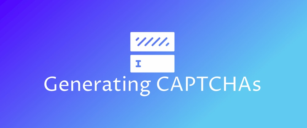 Cover image for Let's Build a CAPTCHA Generator with Node.js