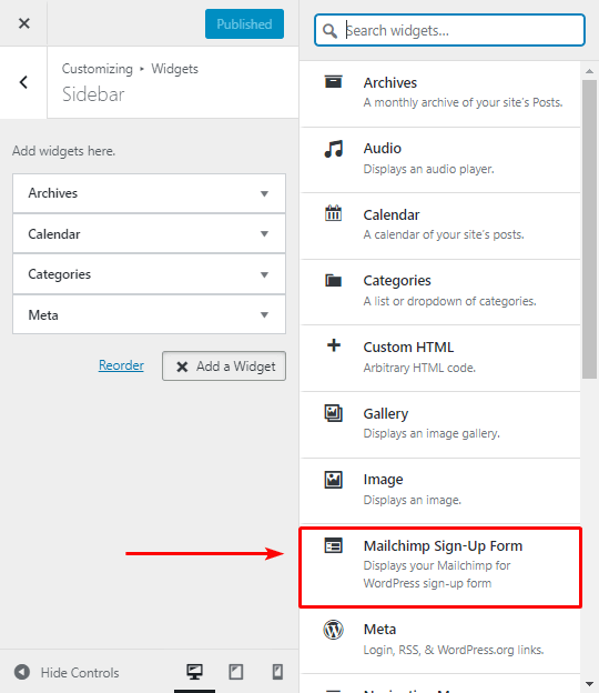 Mailchimp provides you with a special widget to let you display form easily.