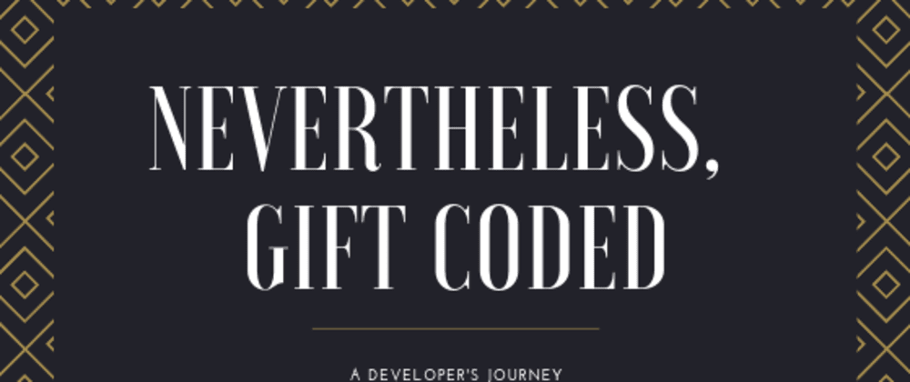 Cover image for Nevertheless, Egwuenu Gift Coded