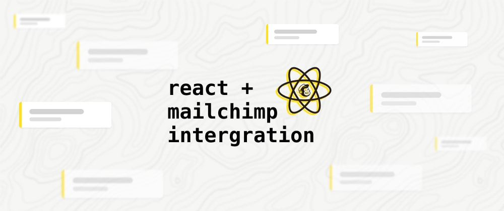 Cover image for Create an email list with   React + Mailchimp