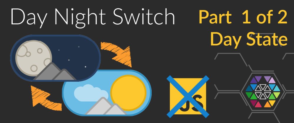 Cover image for CSS Day Night Switch (CSS/HTML only) [PART 1]