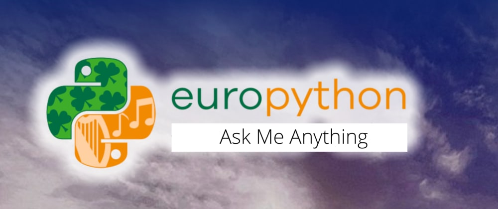 "Cover image for EuroPython ""Ask me Anything"" [Finished]"