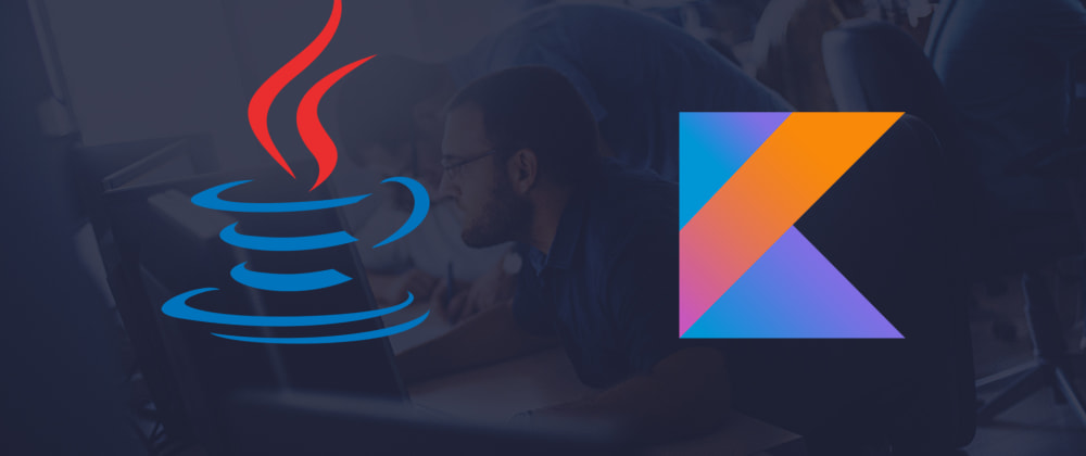 Cover image for 10 reasons to switch from Java to Kotlin right now!