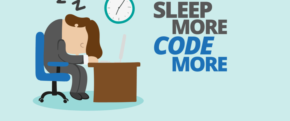 Cover image for Sleep More, Code More
