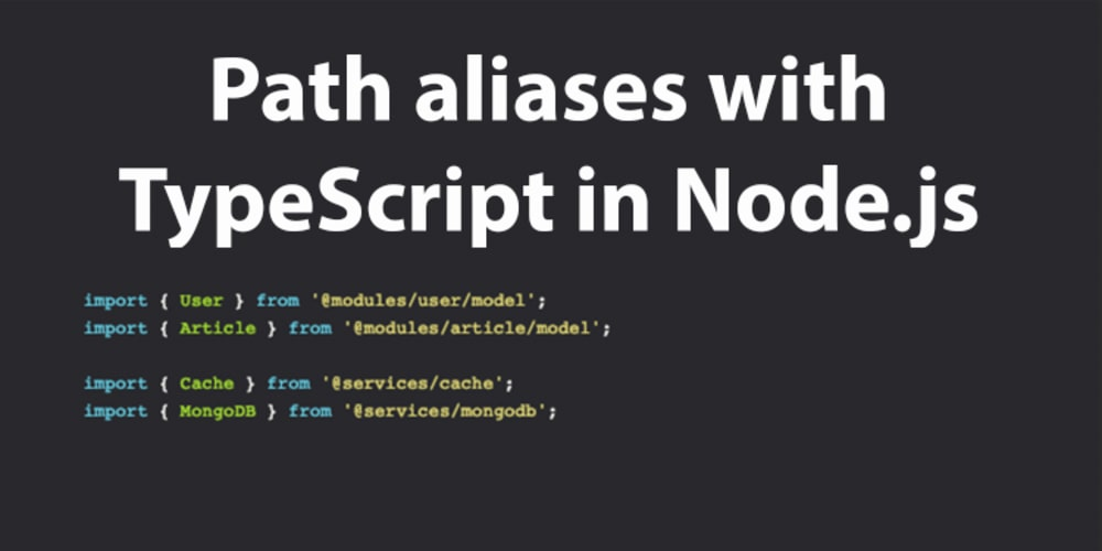 Path aliases with TypeScript in Node js - DEV Community
