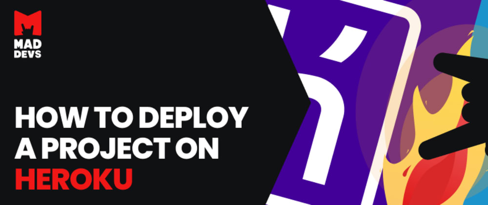 Cover image for How to deploy a project on Heroku