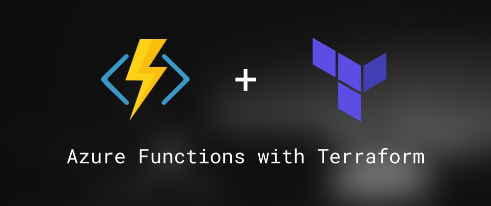 Cover image for Deploy Azure Functions with Terraform