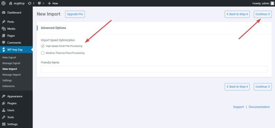 You have 2 options to customize import speed iptimization.