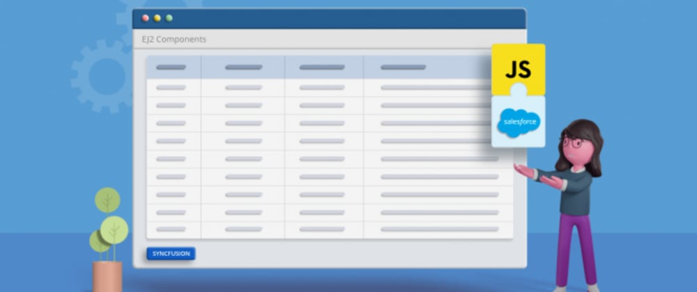 Cover image for Easily Configure Syncfusion JavaScript UI Controls in Salesforce