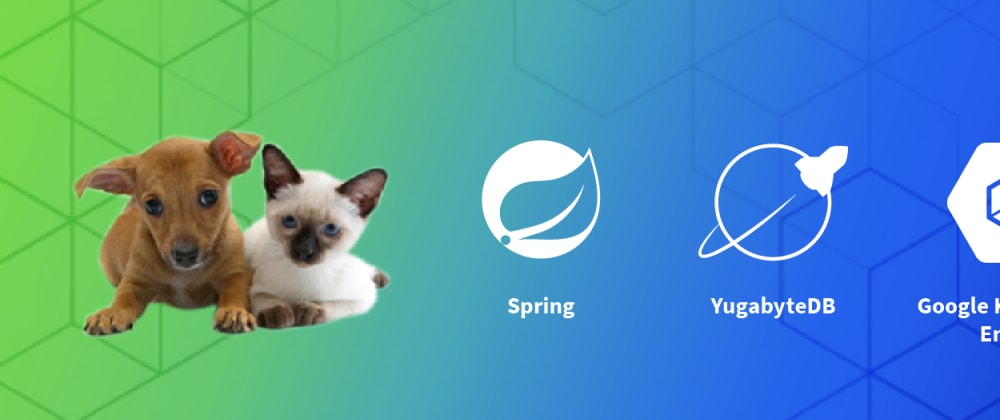 Cover image for Run the REST Version of Spring PetClinic with Angular and Distributed SQL on GKE