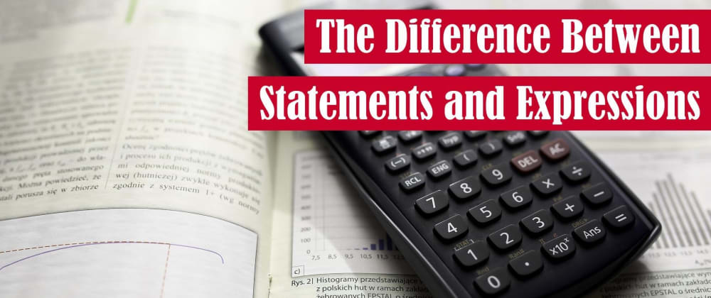 Cover image for The Difference Between Statements and Expressions
