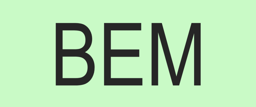 Cover image for BEM - An Overview