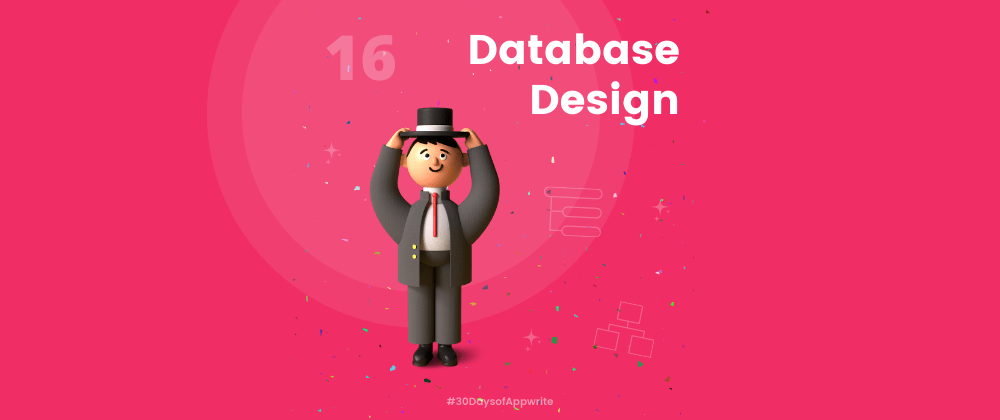 Cover image for #30DaysofAppwrite : Database Design 🧐