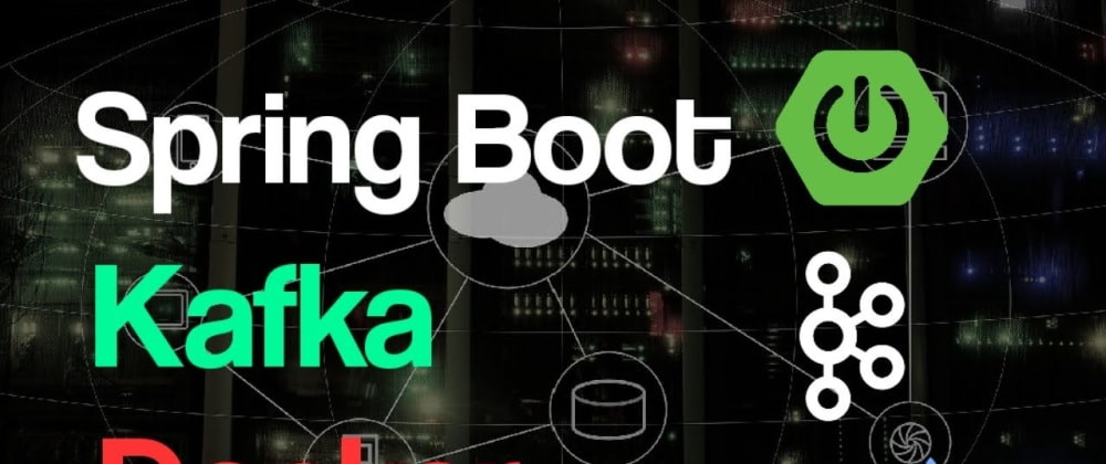Cover image for Spring Boot with Kafka Producer & Consumer Example