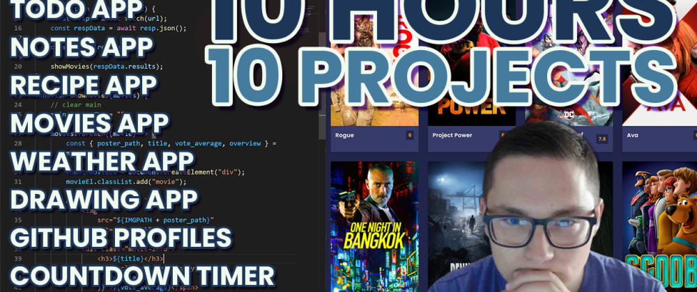 Cover image for 10 JavaScript Projects in 10 Hours - Coding Challenge