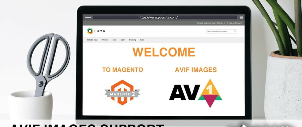 Cover image for AVIF Images For Magento 2