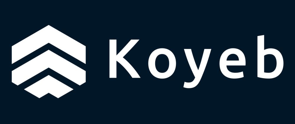 Cover image for Koyeb Serverless Data Processing Platform EarlyAccess