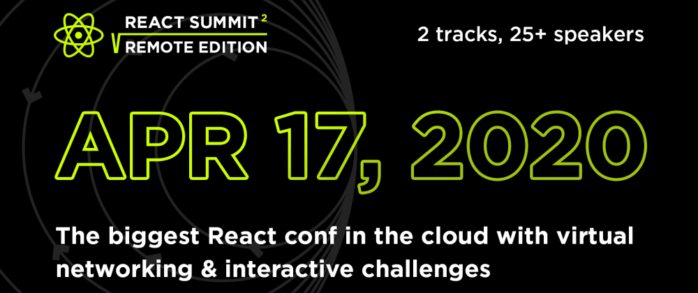 Cover image for React Summit Remote Edition 17 April 2020