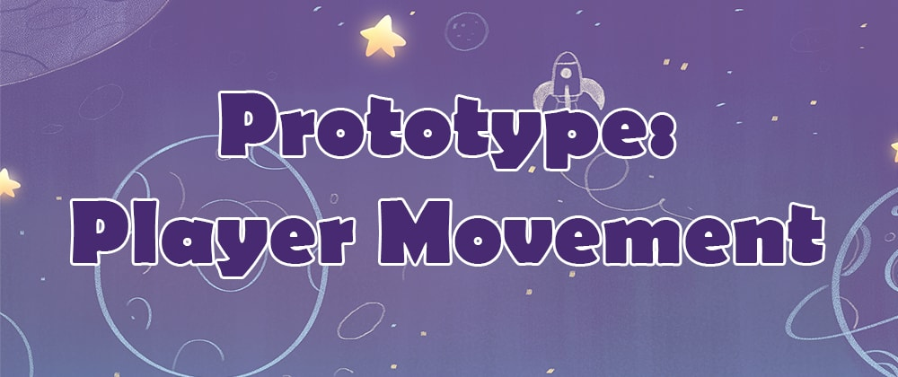 Cover image for Prototype: Player Movement