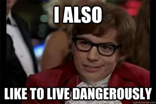 austin powers - i also like to live dangerously