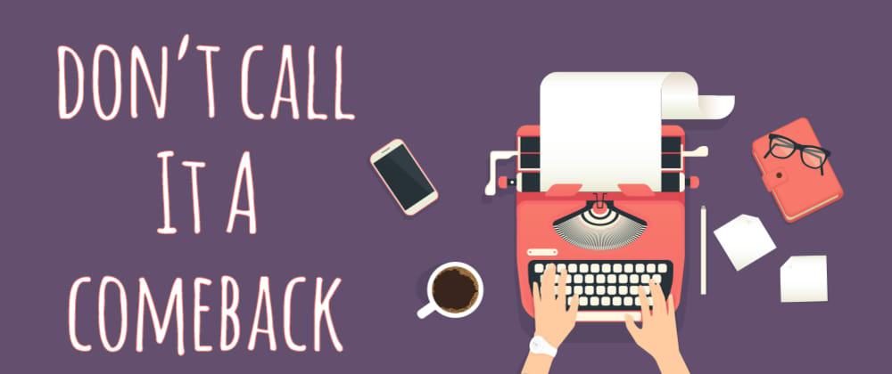 Cover image for Personal Blogs: Don't Call it a comeback!