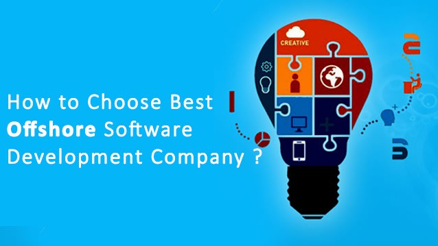How To Choose Best Offshore Software Development Company