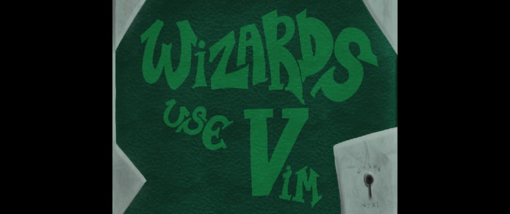 Cover image for Wizards Use Vim! My New Book on Vim