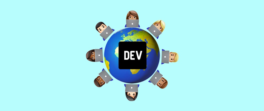 Cover image for The DEV Team is now 100% Distributed