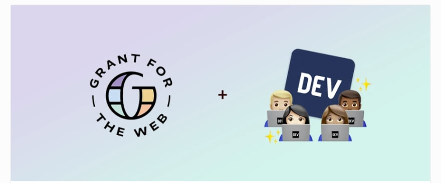 Grant For The Web Hackathon on DEV.to