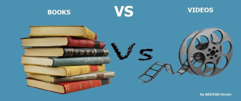 Cover image for Learning by books or videos?