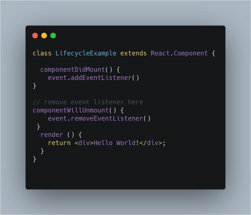componentWillUnmount example