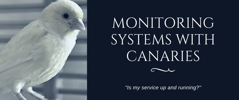 Cover image for Monitoring Systems with Canaries