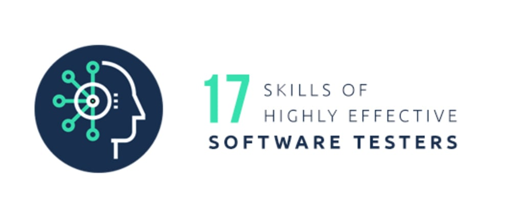 Cover image for 17 Skills Of Highly Effective Software Testers