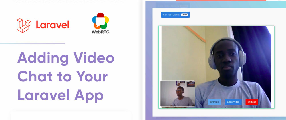 Cover image for Adding Video Chat To Your Laravel App