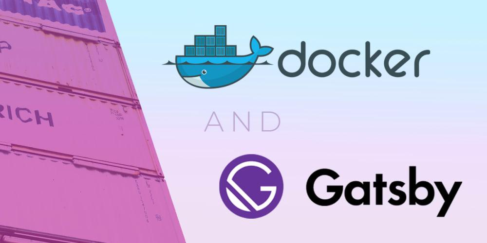 My Docker Setup For GatsbyJS (and NextJS) - DEV Community