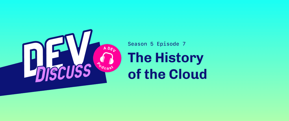 Cover Image for The History of the Cloud with Jeffery Meyerson &Kelsey Hightower