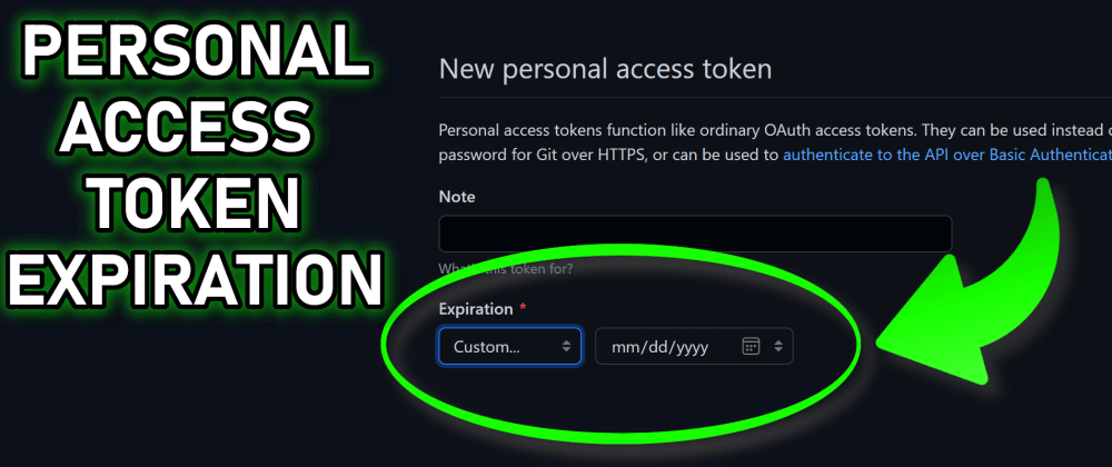 Cover image for Secure your GitHub Personal Access Tokens with an Expiration Date