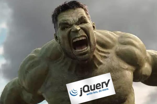 jQuery as Hulk
