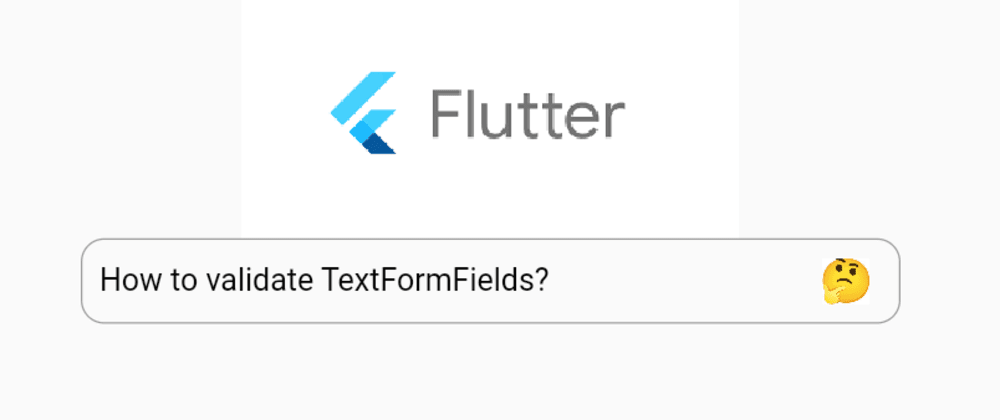 Cover image for Flutter TextFormField Validation made easy