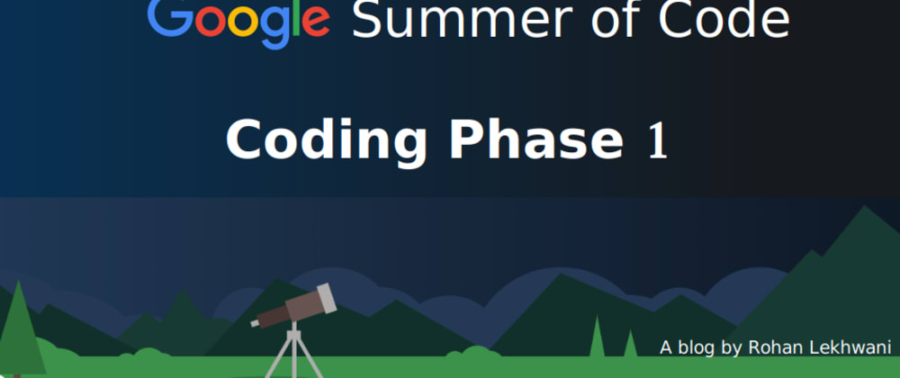 Cover image for Commit, Push, Merge: GSoC Coding Phase 1