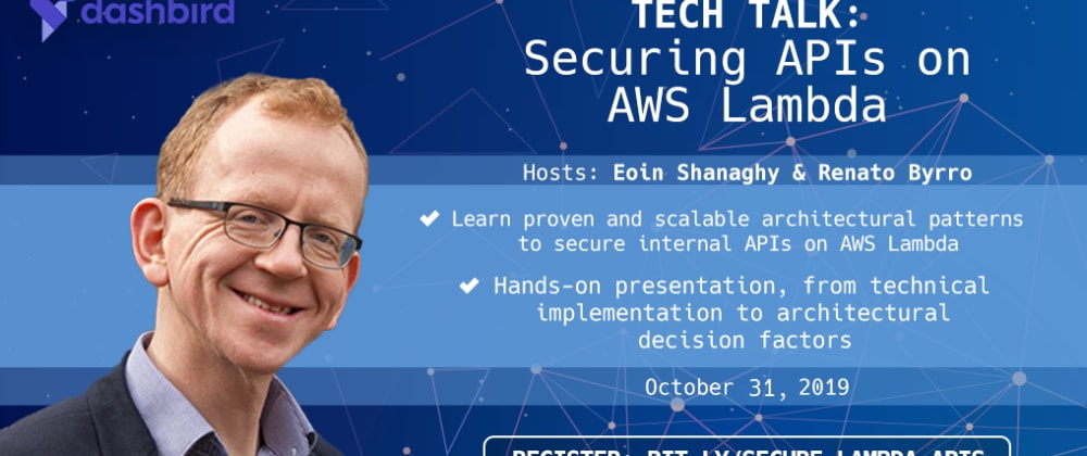 Last Chance to Join: Design Patterns for Secure and Scalable APIs on AWS Lambda