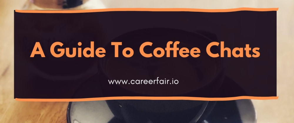 Cover image for My Guide To Coffee Chats