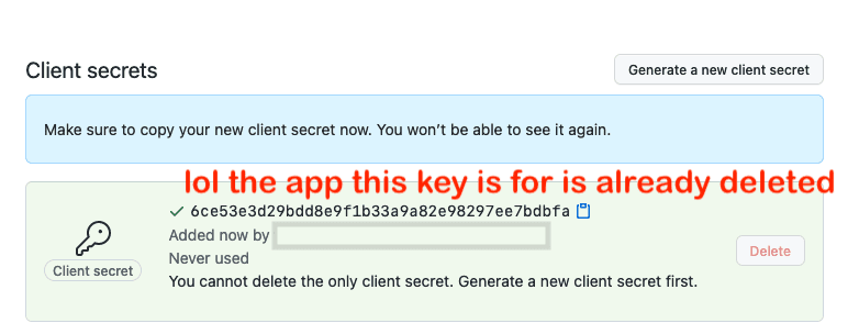 """An example of a defunct client secret from github.com. The screenshot is annotated with the message """"lol the app this key is for is already deleted"""""""