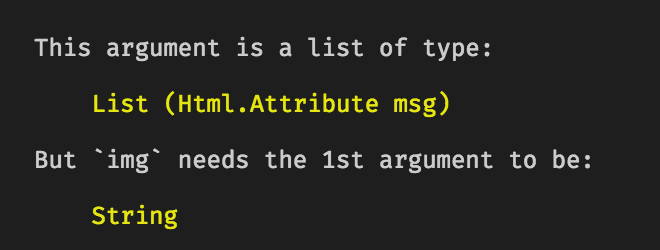 """An error from Elm's compiler, explaining that an argument needs to be a String rather than a list of """"Attribute msg"""""""