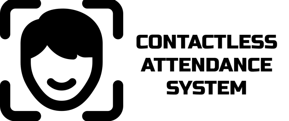 Cover image for Contactless Attendance System based on Face Recognition