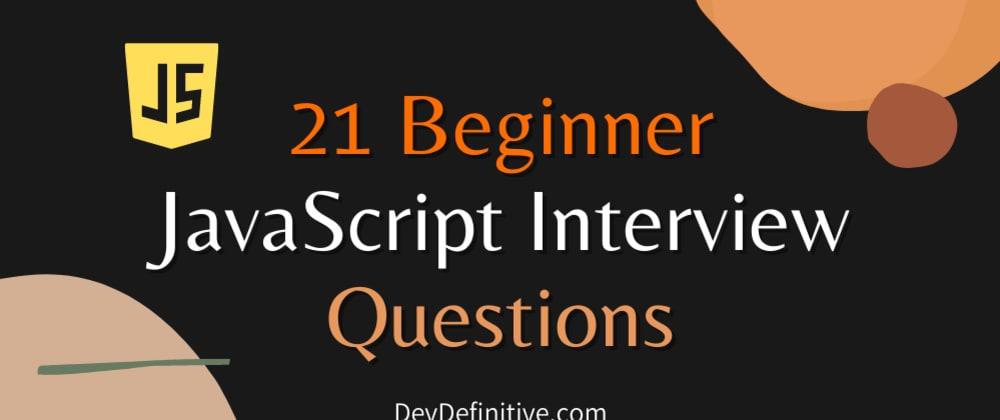 Cover image for 21 beginner JavaScript interview question you must know