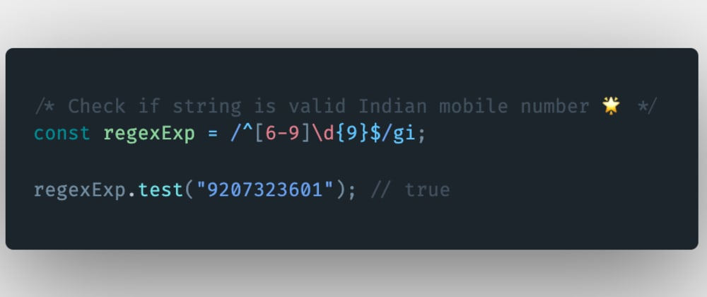 Cover image for How to check if a string is a valid Indian mobile number in JavaScript?
